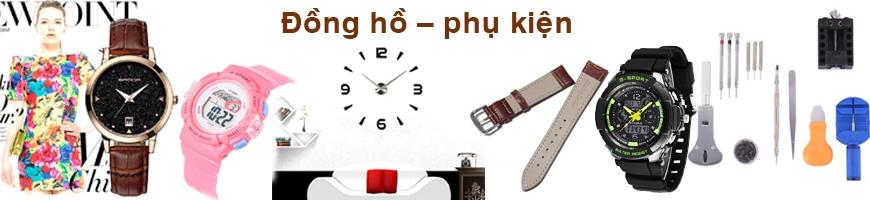 Đồng hồ - phụ kiện