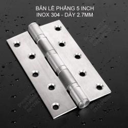 Bản lề lá phẳng 5 inch (5x4x2.5) bằng inox 304 dày 2.5mm cho cửa gỗ, cửa nhôm, cửa nhựa
