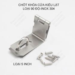 Chốt khóa cửa kiểu lật loại 90 độ, bằng inox 304, loại 5 inch